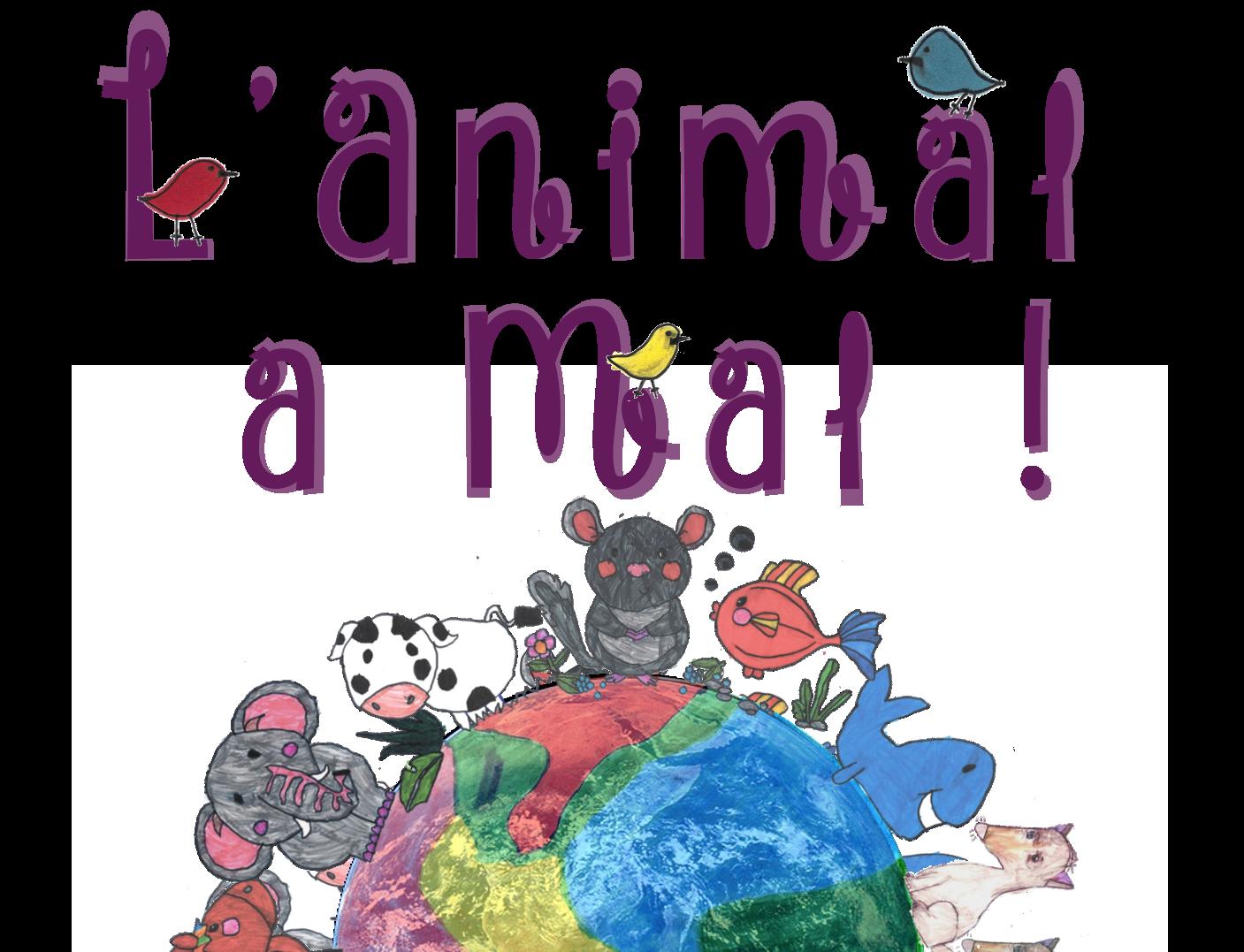 L'Animal a Mal !